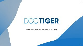 Document Tracking Features
