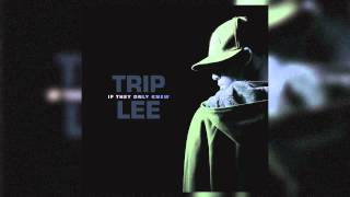 Trip Lee   Cash Or Christ Ft. Lecrae