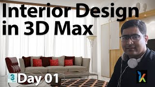Interior Design in 3D Max Day 01 I 3Ds Max [ Hindi 2020 ] I for Beginners