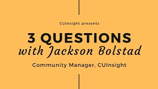 3 questions with CUInsight's Jackson Bolstad