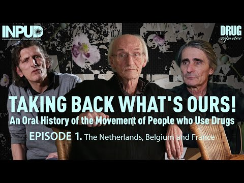Taking back what's ours! - An oral history of the movement of people who use drugs