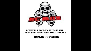 RCMAX SUPREME ENGINE RELEASE - THE NEXT GENERATION IS HERE