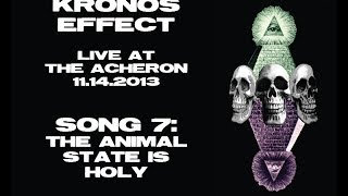 KRONOS EFFECT - The Animal State Is Holy - Live @ The Acheron - Song #7
