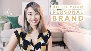 How to Build Your Personal Brand