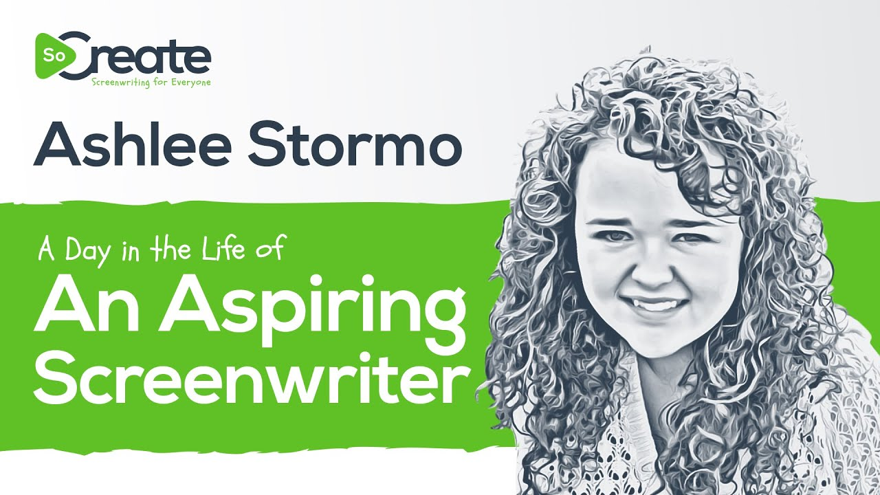 Ashlee Stormo: A Day in the Life of An Aspiring Screenwriter - Write a Scene in 7 Minutes