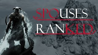 Skyrim Spouses Ranked Worst To Best