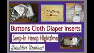 Buttons Diapers Nighttime Hemp Doubler Review!!