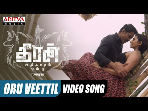 Download Oru Veettil Video Song || Theeran Adhigaaram Ondru Movie || Karthi, Rakul Preet || Ghibran HD Mp4 3GP Video and MP3