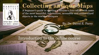Bartele Galery Intro To Online Course On Map Collecting