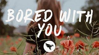 Carlie Hanson   Bored With You (Lyrics)