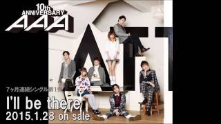AAA / I'll be there (Audio_full)