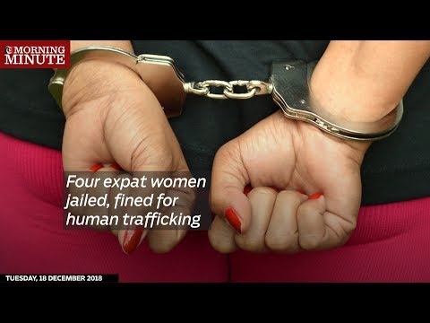 Four expat women jailed, fined for human trafficking