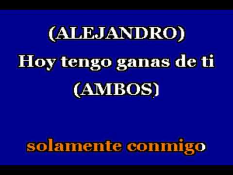 Hoy tengo ganas de ti Alejandro Fernandez