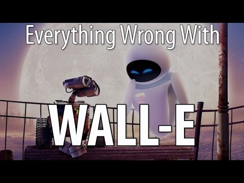 Everything Wrong With WALL-E in 12 Minutes Or Less
