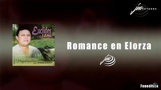"Romance en Elorza - Euclídes Leal "" Vagabundo Enamorado"" - FD"