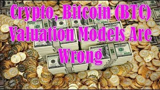 CoinDesk Advisor!  Crypto, Bitcoin (BTC) Valuation Models Are Wrong