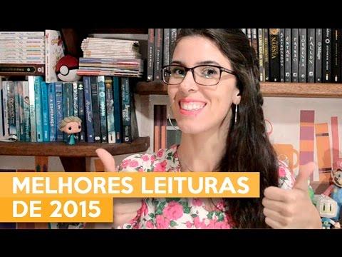 MELHORES LEITURAS DE 2015 | Admirável Leitor