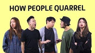 How People Quarrel