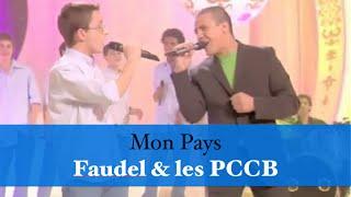 تحميل اغاني Mon Pays - Faudel et les PCCB MP3