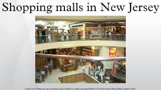 Shopping malls in New Jersey