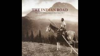 The Indian Road – The Best of Native American Flute Music (Full Album)