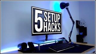 5 Setup Hacks! (#28)