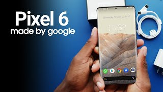 Google Pixel 6 - Its All Here!