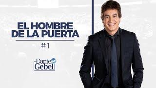 Dante Gebel   #01   El hombre de la puerta