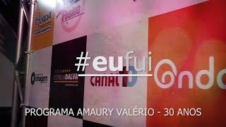 #TBT #EuFui - 30 anos do Programa Amaury Valério (2019)