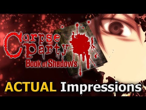 Corpse Party: Book of Shadows (ACTUAL Impressions) video thumbnail
