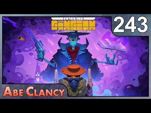 AbeClancy Plays: Enter the Gungeon - 243 - Fear No Evil
