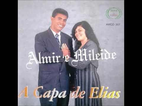 Almir e Mileide - A Capa de Elias