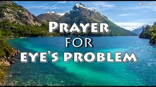 PRAYER For EYE PROBLEM