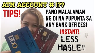 EASIEST WAY HOW TO KNOW ACCOUNT NO. IN OUR ATM CARD | NO HASSLE! NO NEED TO GO BANK| JUST AN INSTANT