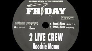 [1995] 2 Live Crew ∙ Hoochie Mama