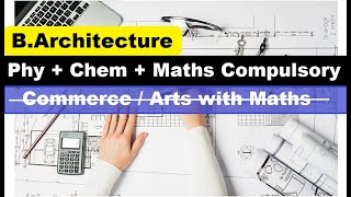 2019 (B.ARCH) Bachelor of Architecture admission - SCIENCE STUDENTS ONLY II