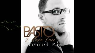 Basto - I Rave You (Give It To Me) [Extended]