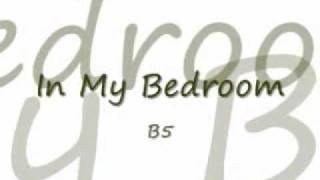 Wonderful In My Bedroom By B5