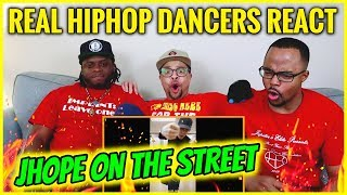 REAL Hip Hop DANCERS REACT to JHOPE 'HOPE on the STREET' Dance Compilation!!!!!!