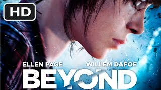 BEYOND: TWO SOULS - FULL MOVIE [HD] (Chronological Order) Complete Walkthrough