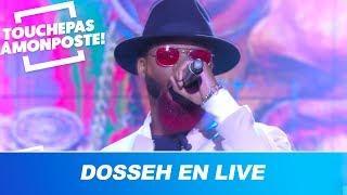 Dosseh   Habitué (Live @TPMP)