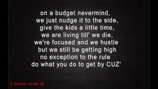 E-dubble - Let Me Oh | Lyrics |