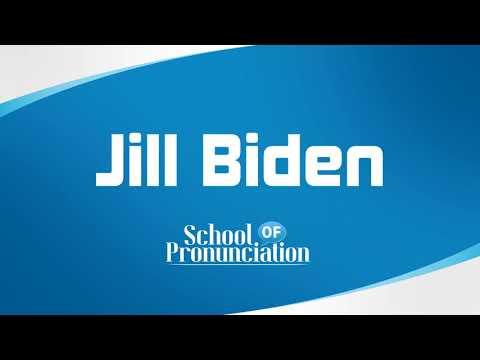 Learn How To Pronounce Jill Biden