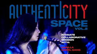 Authenticity Space Vol. 2   Danilla X Grrrl Gang (Full Performance)