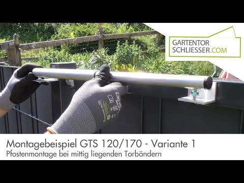 Gartentorschließer GTS 120 - Standard-Montageanleitung