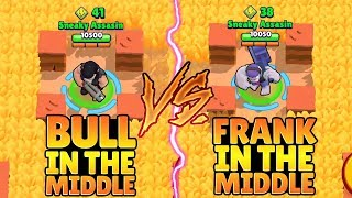 FRANK VS BULL IN MIDDLE CHALLENGE :: Trolling Noobs   Brawl Stars Funny Gameplay
