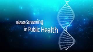 Disease Screening in Public Health