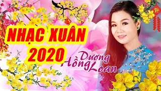 Liên Khúc Xuân 2020 (phần 2) - Nhiều Ca Sĩ | Dương Hồng Loan, Lưu Chí Vỹ, Lưu Ánh Loan,