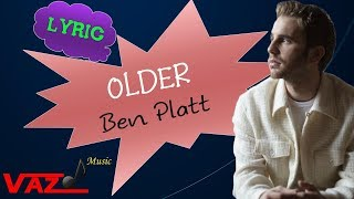 Ben Platt   Older (Lyrics)