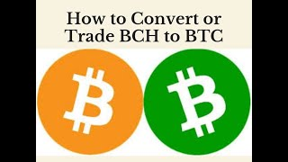 HOW TO CONVERT OR TRADE BCH TO BTC COINBASE 2021